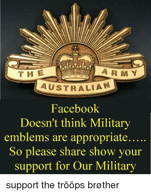 The a R M Y AUSTRALIA Facebook Doesn't Think Military