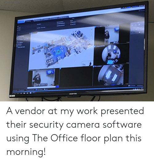 The a Vendor at My Work Presented Their Security Camera