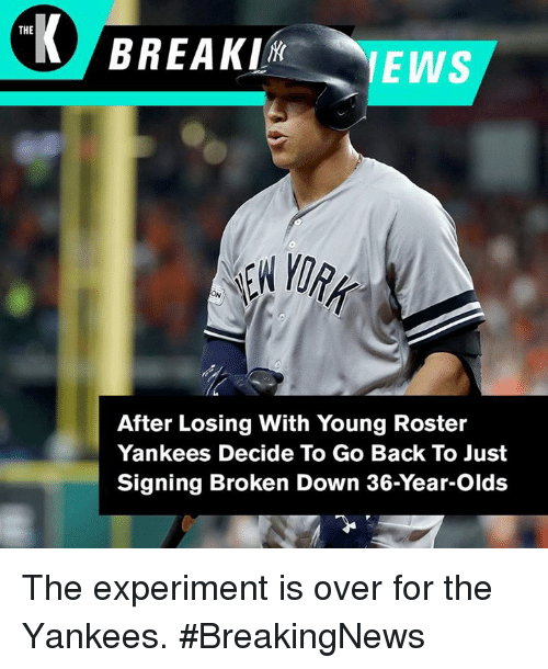 the after losing with young roster yankees decide to go 28502991 the after losing with young roster yankees decide to go back to just