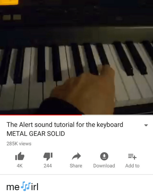 The Alert Sound Tutorial for the Keyboard METAL GEAR SOLID 285K