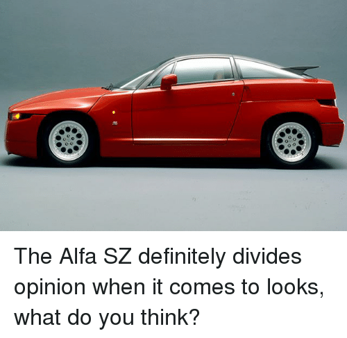 Definitely, Memes, and 🤖: The Alfa SZ definitely divides opinion when it comes to looks, what do you think?