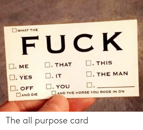 The All, All, and Purpose: The all purpose card
