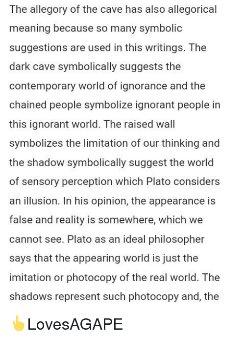 The Allegory Of The Cave Has Also Allegorical Meaning Because So