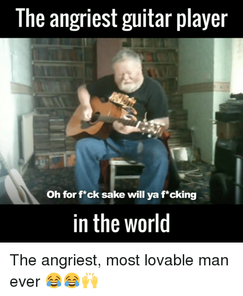 Angriest
