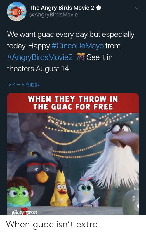 The Angry Birds Movie 2 We Want Guac Every Day but
