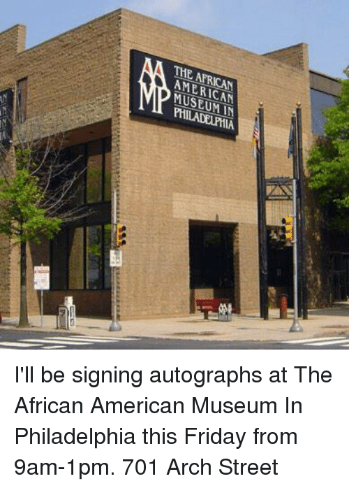 The Arrican Museum I Ll Be Signing Autographs At The African
