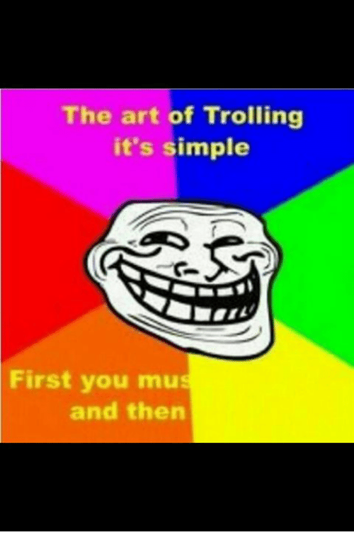 Best Memes About The Art Of Trolling The Art Of Trolling - 18 parents trolling their kids