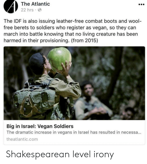 The Atlantic 22 Hrs the IDF Is Also Issuing Leather-Free Combat