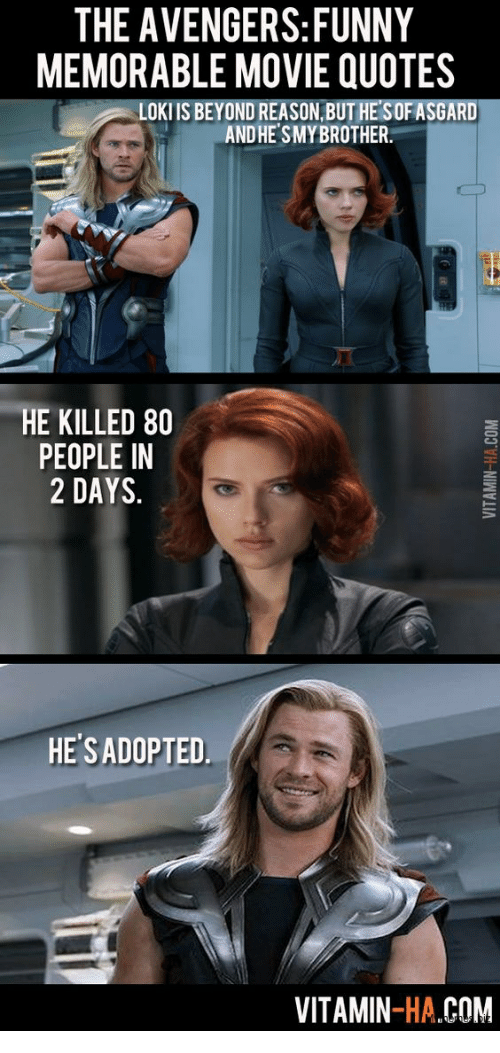 Image of: Snow Funny Avengers And Movie The Avengersfunny Memorable Movie Quotes Loki Is Pinterest The Avengersfunny Memorable Movie Quotes Loki Is Beyond Reason But
