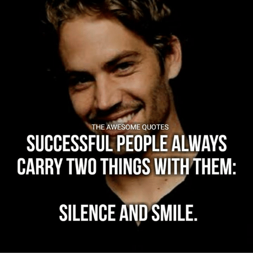 The Awesome Quotes Successful People Always Carry Two Things With