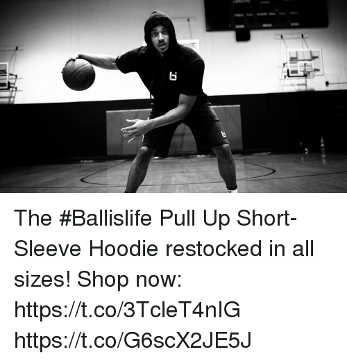 Memes, 🤖, and Shop: The #Ballislife Pull Up Short-Sleeve Hoodie restocked in all sizes!  Shop now: https://t.co/3TcleT4nIG https://t.co/G6scX2JE5J