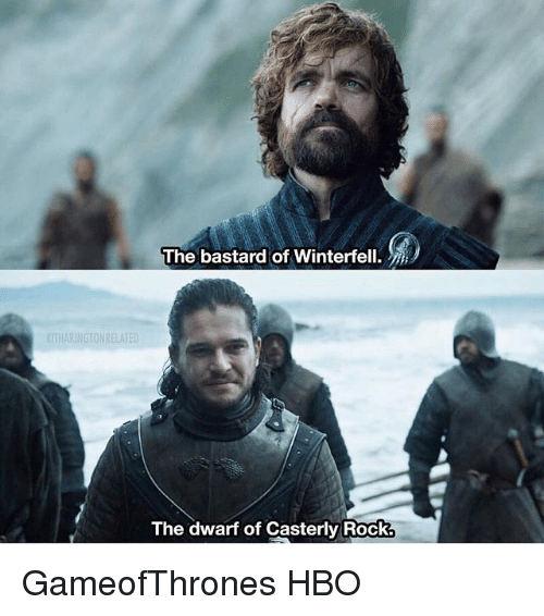 Hbo, Memes, and 🤖: The bastard of Winterfell.  The dwarf of Casterly Rock. GameofThrones HBO