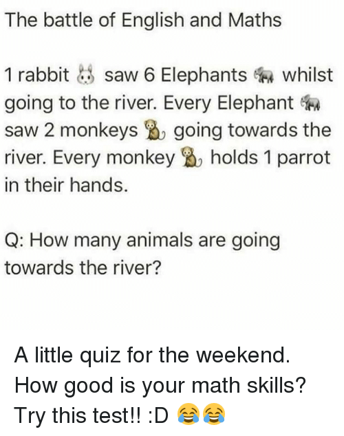 The Battle of English and Maths 1 Rabbit Saw 6 Elephants Whilst