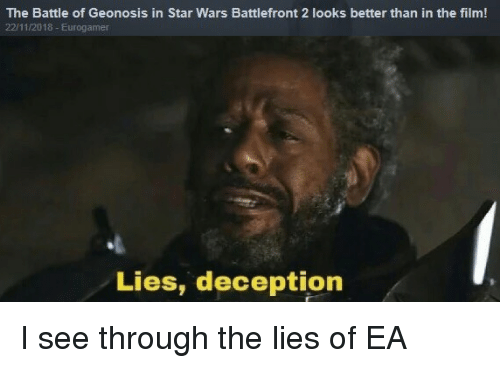 Star Wars, Star, and Star Wars Battlefront: The Battle of Geonosis in Star Wars Battlefront 2 looks better than in the film!  22/11/2018- Eurogamer  Lies, deception
