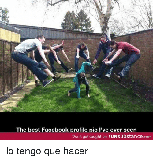 Facebook, Best, and Com: The best Facebook profile pic l've ever seen  Don't get caught on FUNsubstance.com lo tengo que hacer