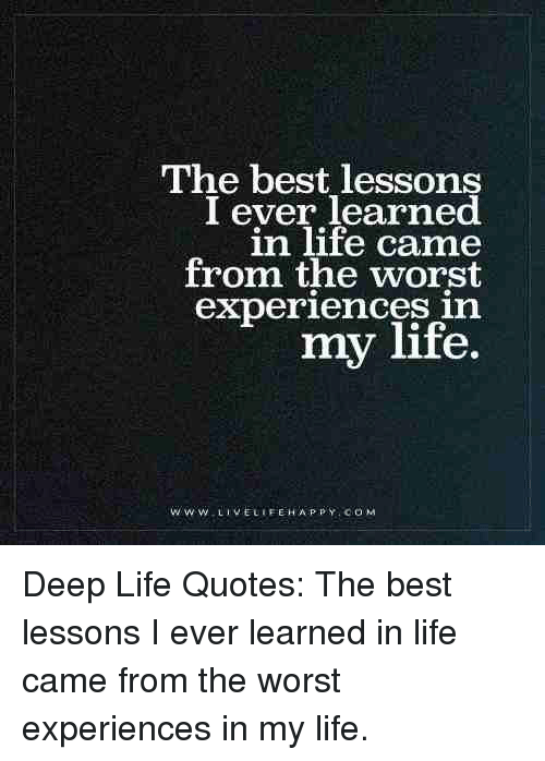 The Best Lessons I Ever Learned In Life Came From The Worst