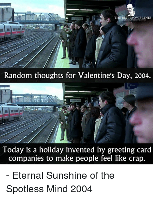 The best movie lines random thoughts for valentines day 2004 today memes eternal sunshine of the spotless mind and the best movie lines m4hsunfo