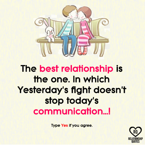 The Best Relationship Is The One In Which Yesterday's Fight Doesn't Unique Best Relationship Quotes