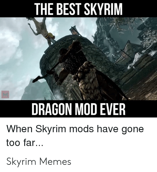 The BEST SKYRIM DRAGON MOD EVER When Skyrim Mods Have Gone
