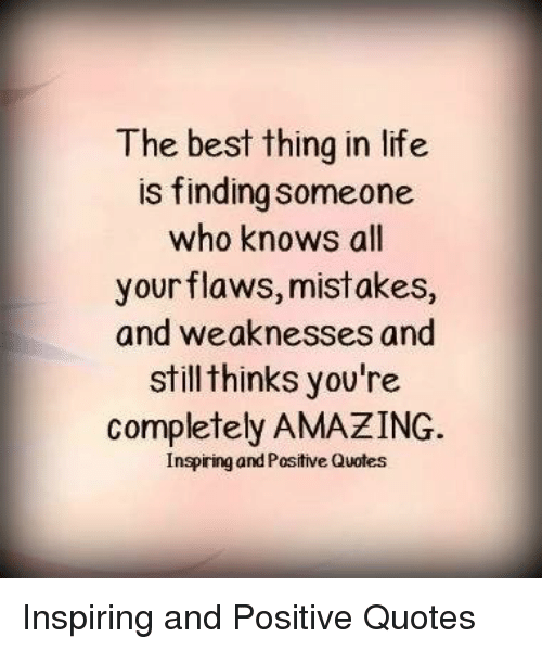 The Best Thing in Life Is Finding Someone Who Knows All ...