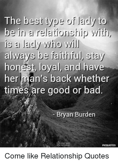 The Best Type Of Lady To Be In A Relationship With Is A Lady Who