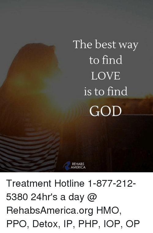 America God And Love The Best Way To Find Love Is To Find Treatment Hotline