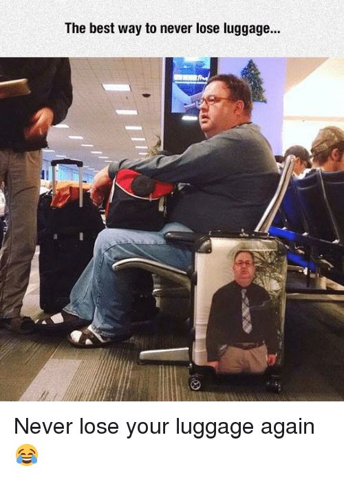 Dank, Best, and Luggage: The best way to never lose luggage... Never lose your luggage again 😂