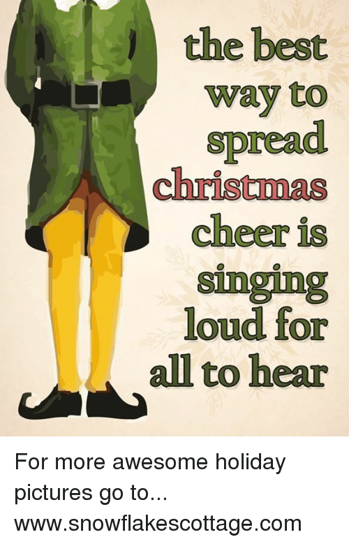 c53fbc15 Memes, Singing, and Cheerfulness: the best way to spread christmas cheer is  singing