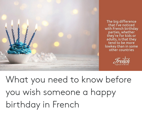 Phenomenal The Big Difference That Ive Noticed With French Birthday Arties Personalised Birthday Cards Paralily Jamesorg