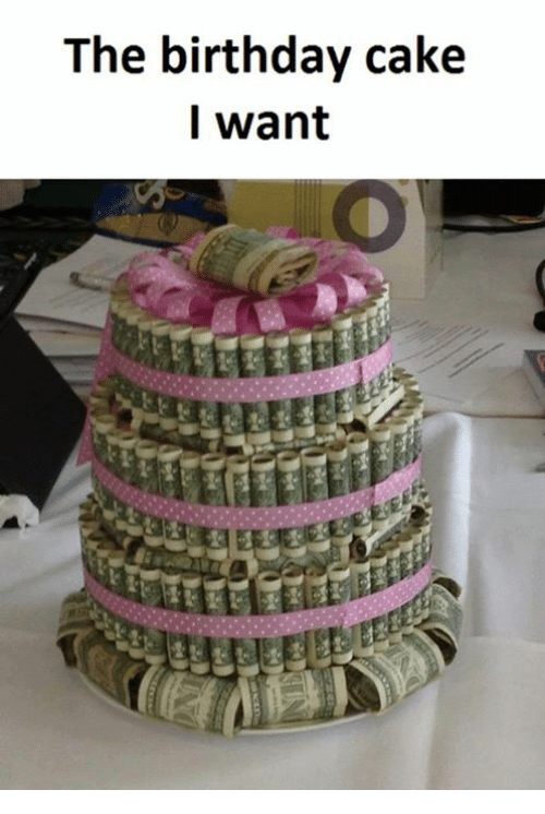 the birthday cake i want 16407881 the birthday cake i want birthday cake meme on me me
