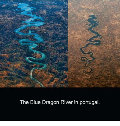 Memes, Blue, and Portugal: The Blue Dragon River in portugal
