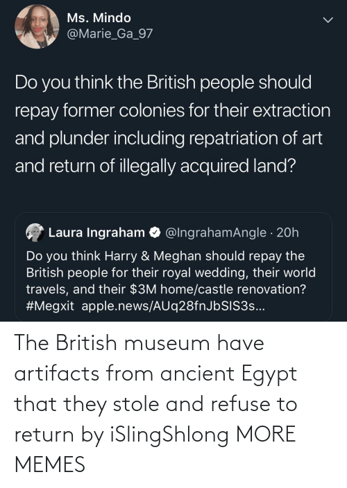 Dank, Memes, and Target: The British museum have artifacts from ancient Egypt that they stole and refuse to return by iSlingShlong MORE MEMES