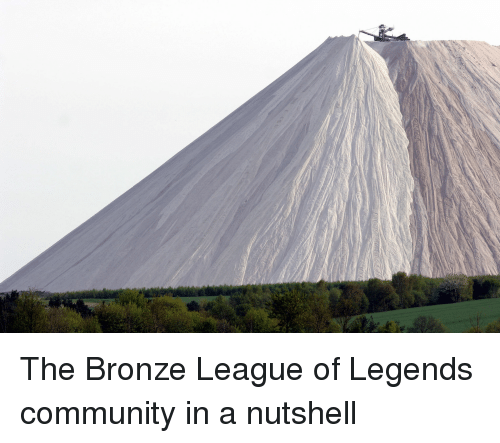 Community, League of Legends, and League: The Bronze League of Legends community in a nutshell