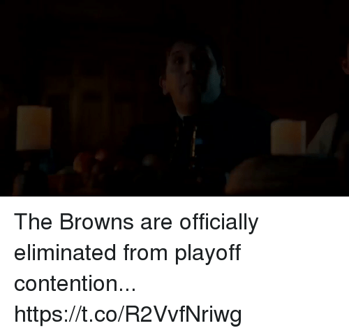 Football, Nfl, and Sports: The Browns are officially eliminated from playoff contention... https://t.co/R2VvfNriwg