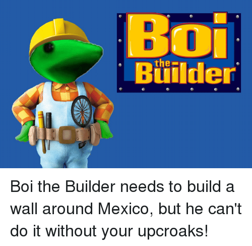 Search builder memes on for Find me a builder