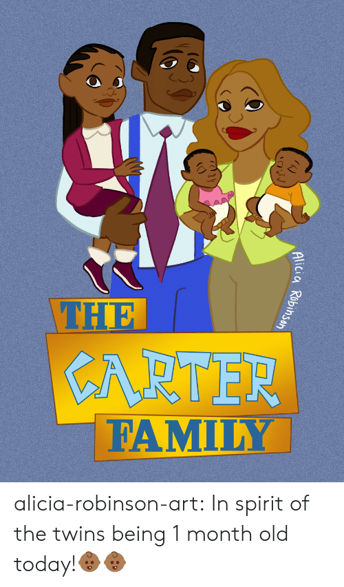 Family, Tumblr, and Twins: THE  CARTER  FAMILY alicia-robinson-art: In spirit of the twins being 1 month old today!👶🏾👶🏾