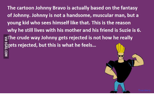 The Cartoon Johnny Bravo Is Actually Based On The Fantasy Of Johnny
