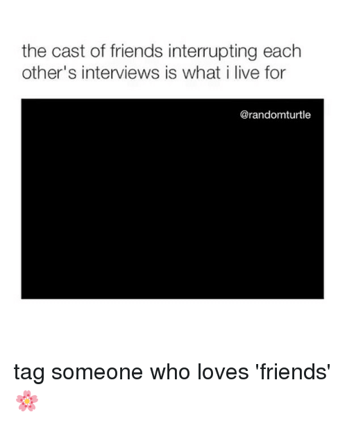 Friends, Memes, and Live: the cast of friends interrupting each  other's interviews is what i live for  @randomturtle tag someone who loves 'friends'🌸