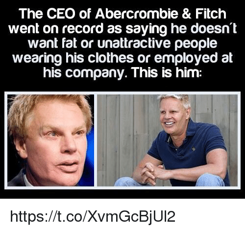 the ceo of abercrombie fitch went on record as 25909203 ✅ 25 best memes about abercrombie fitch abercrombie fitch memes,Abercrombie Memes