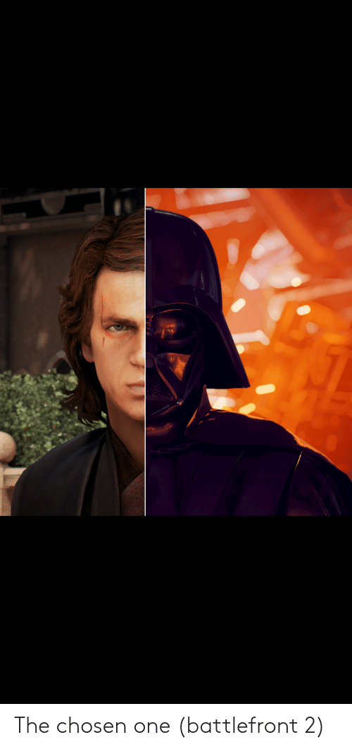 Star Wars, Battlefront, and One: The chosen one (battlefront 2)