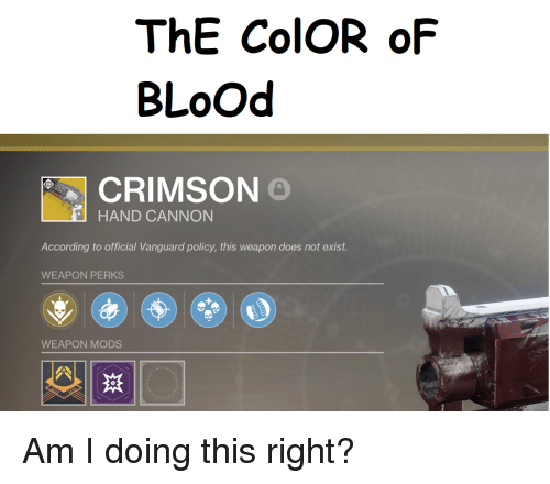 The Color Of Blood Crimson Hand Cannon According To Official