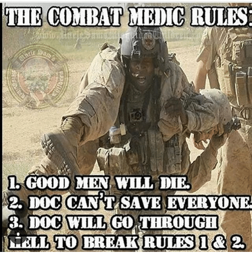 the combat medic rules i good men will die 2 23548066 the combat medic rules i good men will die 2 doccant save everyone