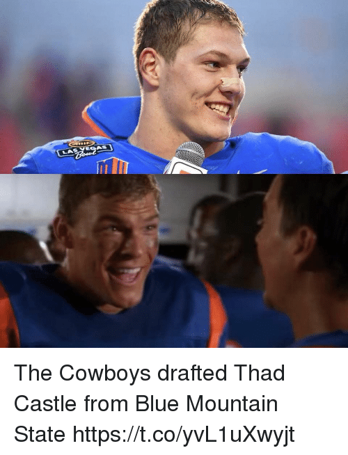 Dallas Cowboys, Memes, and Blue: The Cowboys drafted Thad Castle from Blue Mountain State https://t.co/yvL1uXwyjt
