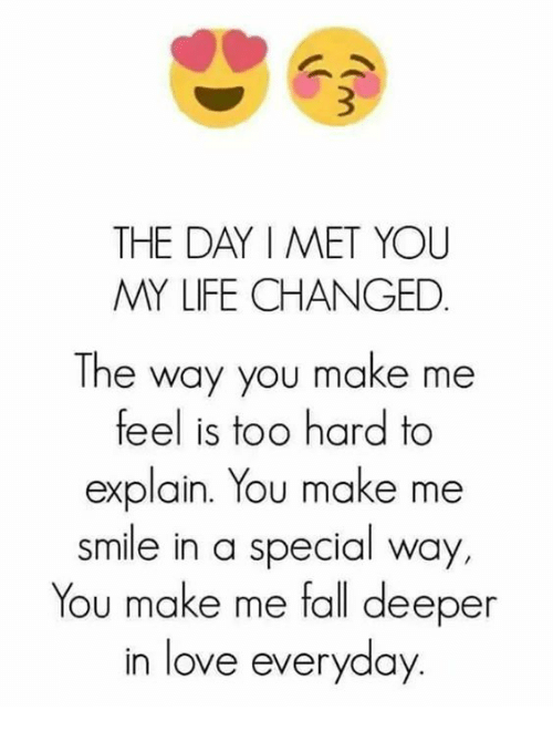 Nice Fall, Life, And Love: THE DAY I MET YOU MY LIFE CHANGED The