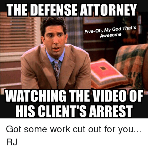 The Defense Attorney Five Oh My God That S Awesome Watching The