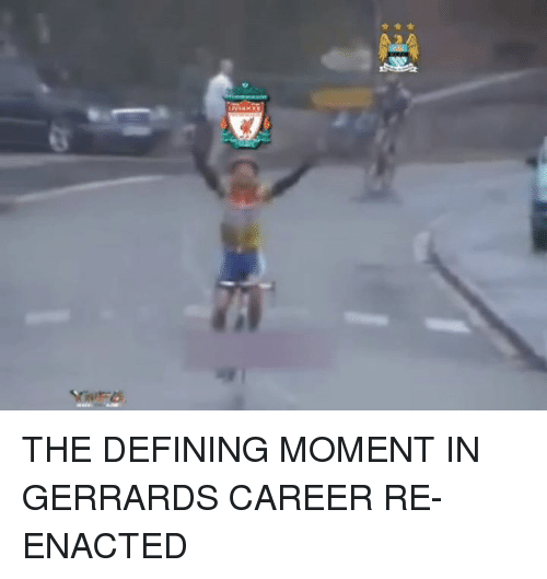 Memes, Define, and 🤖: THE DEFINING MOMENT IN GERRARDS CAREER RE-ENACTED