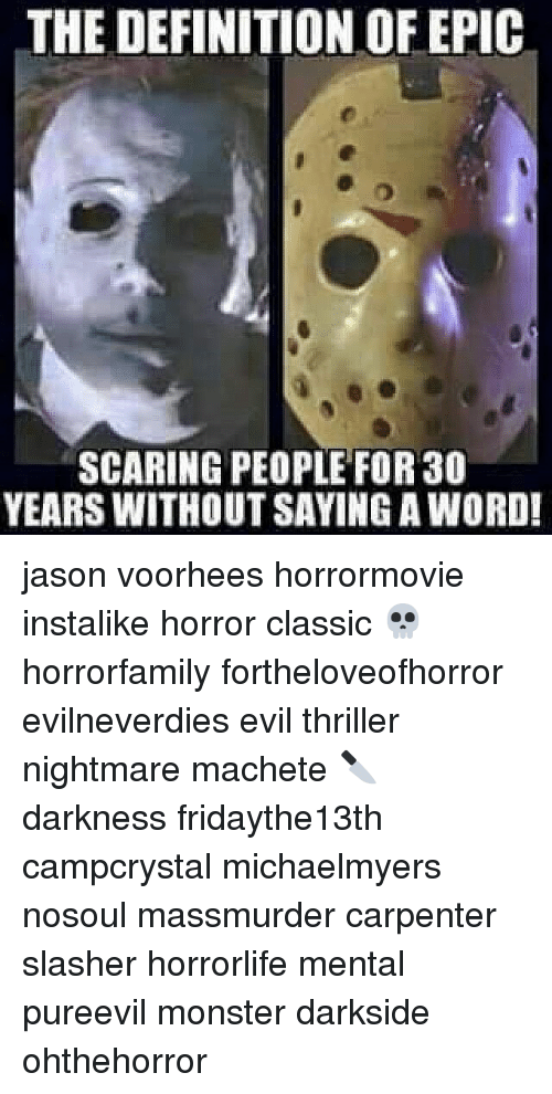 The DEFINITION OF EPIC SCARING PEOPLE FOR 30 YEARS WITHOUT