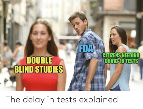 Delay, The, and Explained: The delay in tests explained