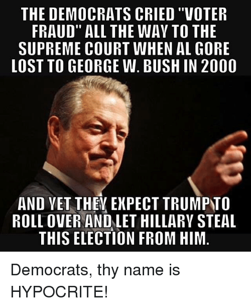 the democrats cried voter fraud all the wav to the 5925881 25 best democrats crying memes democratic memes, courting memes