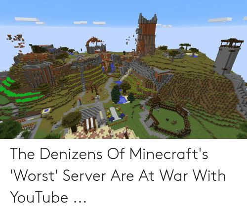 The Denizens of Minecraft's 'Worst' Server Are at War With YouTube